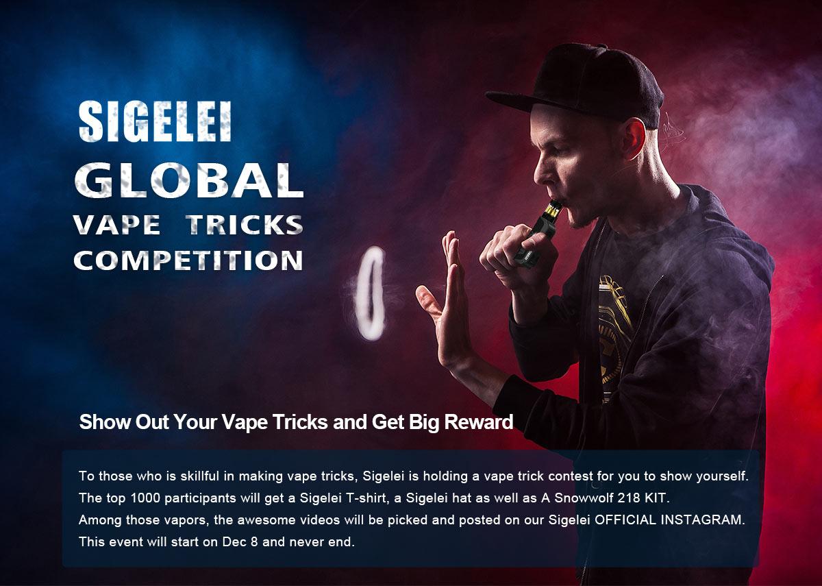 Sigelei Global Vape Tricks Competition_Sigelei - Vape It