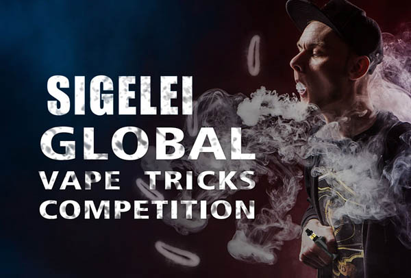 Sigelei Global Vape Tricks Competition